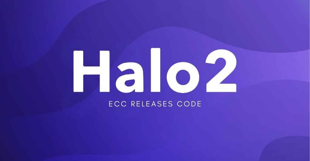 ECC Releases Updated Source Code for Halo2